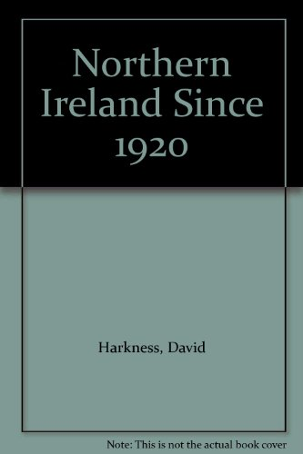 9780861670734: Northern Ireland Since 1920