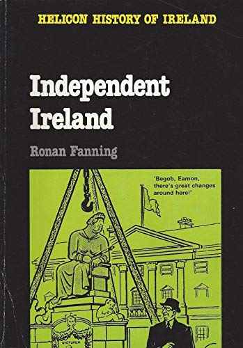9780861673018: Independent Ireland (Helicon History of Ireland)