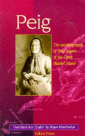 Peig : The Autobiography of Peig Sayers of The Great Blasket Island: Sayers, Peig; MacMahon, Bryan ...