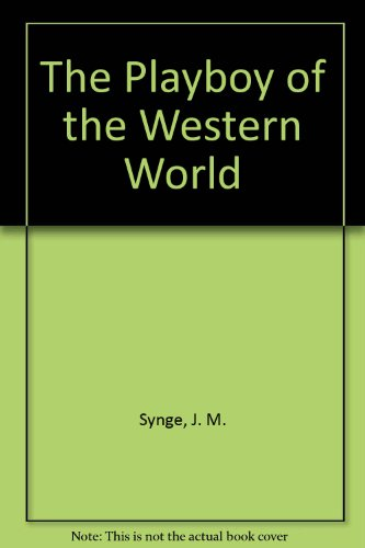 9780861674688: The Playboy of the Western World (methuen drama, methuen student edition w/commentary & notes)