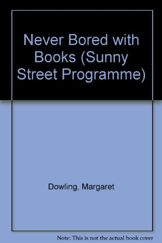 9780861675777: Never Bored with Books (Sunny Street Programme)