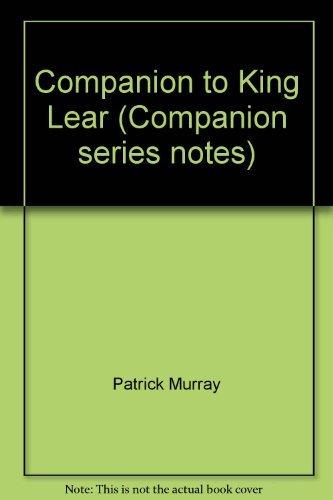 9780861676200: Companion to King Lear (Companion series notes)
