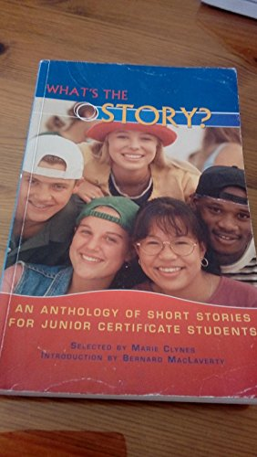9780861679997: What's the Story?: An Anthology of Short Stories for Junior Certificate Students