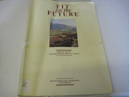 9780861702916: Fit for the Future: Report of the National Parks Review Panel