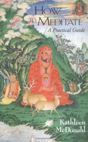 9780861710096: How to Meditate: A Practical Guide (Wisdom Basic Book)