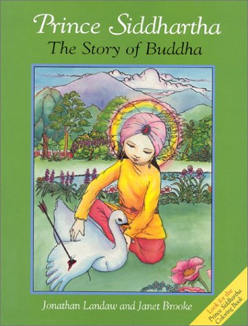 9780861710164: Prince Siddhartha: The Story of Buddha (A Wisdom children's book)