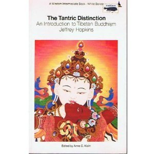 9780861710232: The Tantric Distinction: An Introduction to Tibetan Buddhism (Wisdom Intermediate Book. White Series)