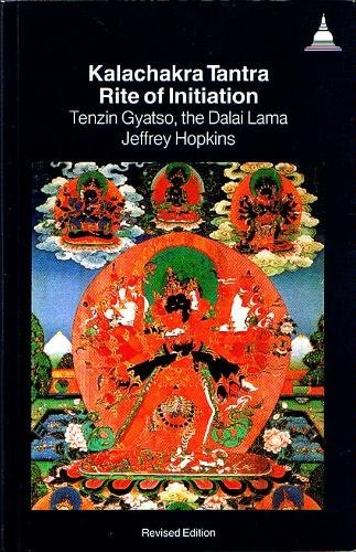 9780861710287: The Kalachakra Tantra: Rite of Initiation : For the Stage of Generation : A Commentary on the Text of Kay-Drup-Ge-Lek-Bel-Sang-Bo