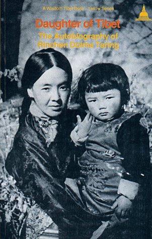 Daughter of Tibet (signed copy): Taring, Rinchen Dolma