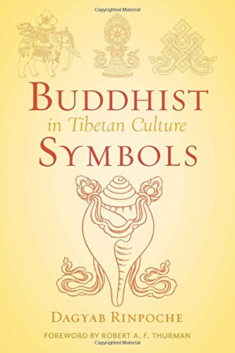 9780861710478: Buddhist Symbols in Tibetan Culture : An Investigation of the Nine Best-Known Groups of Symbols