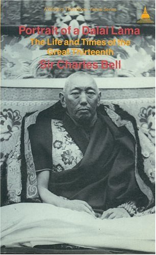 9780861710553: Portrait of a Dalai Lama: The Life and Times of the Great Thirteenth (A Wisdom Tibet book. Yellow series)