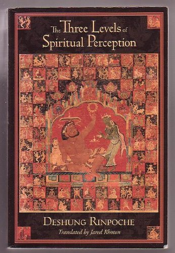 The Three Levels of Spiritual Perception: An Oral Commentary on the Three Visions (Nang Sum of Ng...