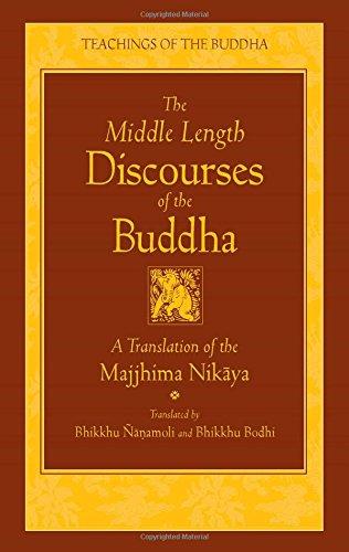 9780861710720: The Middle Length Discourses of the Buddha: A Translation of the Majjhima Nikaya (The Teachings of the Buddha)