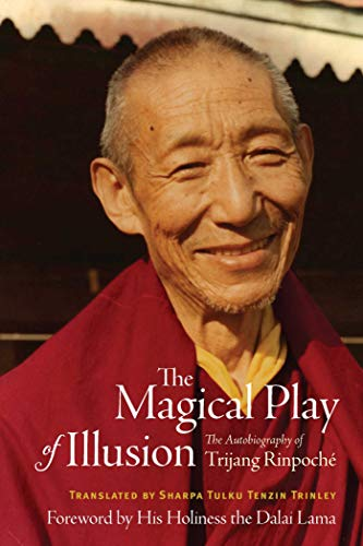 9780861710775: The Magical Play of Illusion: The Autobiography of Trijang Rinpoche