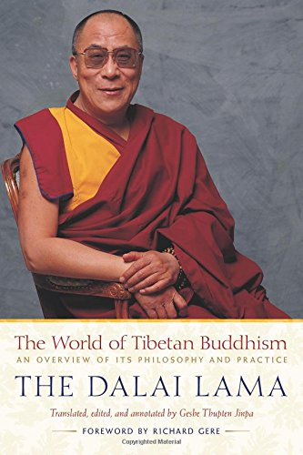 9780861710973: The World of Tibetan Buddhism: An Overview of Its Philosophy and Practice