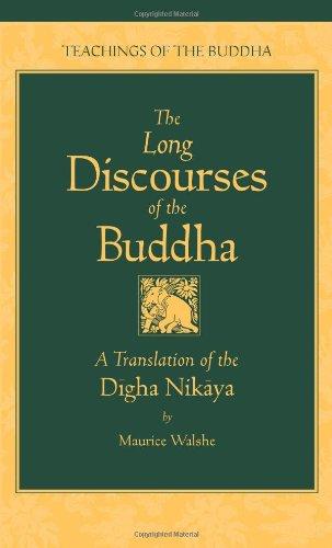 9780861711031: The Long Discourses of the Buddha: A Translation of the Digha Nikaya (The Teachings of the Buddha)