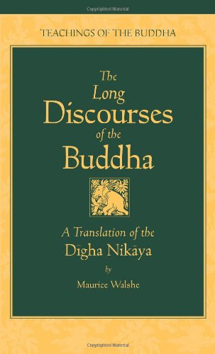 9780861711031: The Long Discourses of the Buddha: A Translation of the Digha Nikaya (The Teachings of the Buddha)