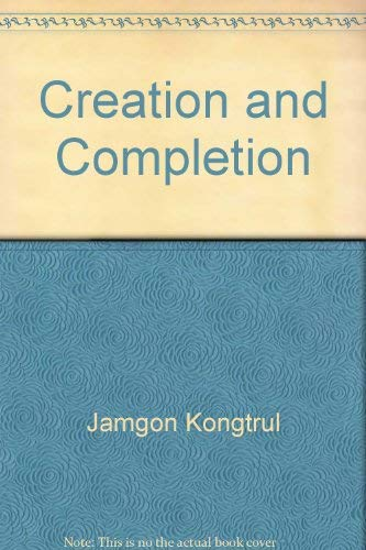 9780861711055: Creation and Completion: External Points of Tantric Meditation