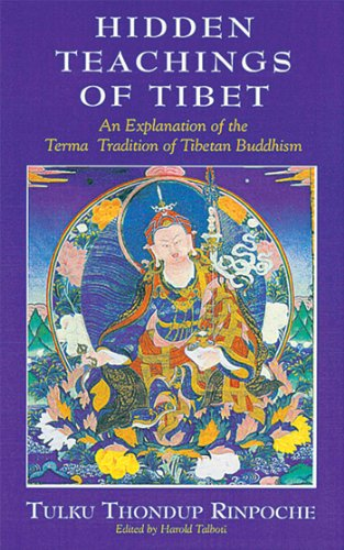 9780861711222: Hidden Teachings of Tibet: An Explanation of the Terma Tradition of Tibetan Buddhism