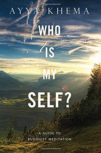 9780861711277: Who Is My Self?: A Guide to Buddhist Meditation