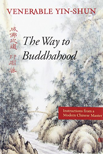 9780861711338: The Way to Buddhahood: Instructions from a Modern Chinese Master