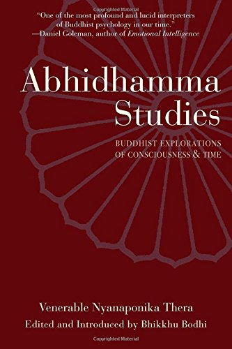 9780861711352: Abhidhamma Studies: Buddhist Explorations of Consciousness and Time