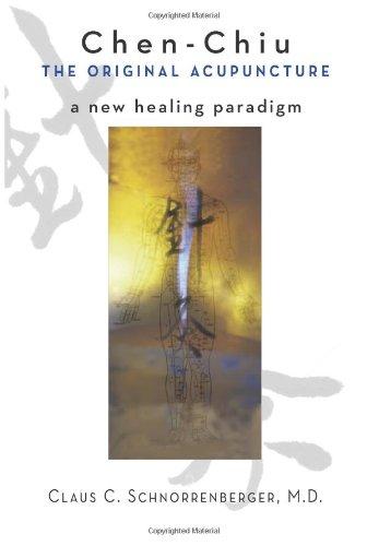9780861711376: Chen Chiu: The Original Acupuncture