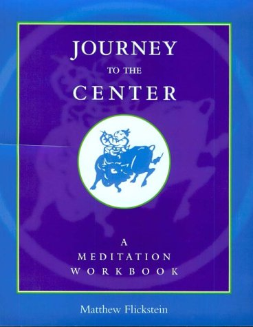9780861711413: Journey to the Center: A Meditation Workbook