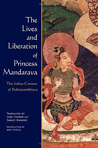 9780861711444: The Lives and Liberation of Princess Mandarava: The Indian Consort of Padmasambhava