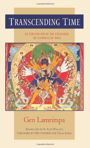 9780861711529: Transcending Time: An Explanation of the Kalachakra Six-Session Guruyoga
