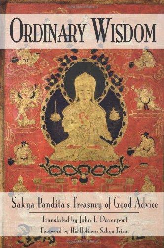 9780861711611: Ordinary Wisdom: Sakya Pandita's Treasury of Good Advice