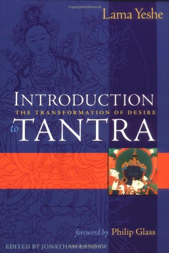9780861711628: Introduction to Tantra: The Transformation of Desire