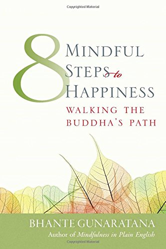9780861711765: Eight Mindful Steps to Happiness: Walking the Path of the Buddha