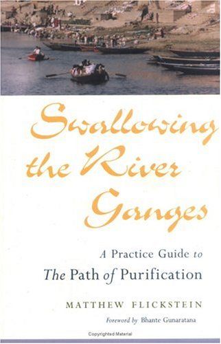 9780861711789: Swallowing the River Ganges : A Practice Guide to the Path of Purification