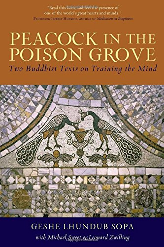 9780861711857: Peacock in the Poison Grove: Two Buddhist Texts on Training the Mind