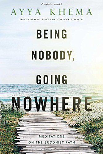 9780861711987: Being Nobody, Going Nowhere: Meditations on the Buddhist Path