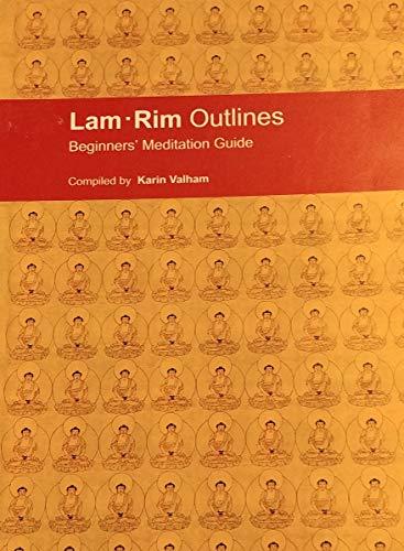9780861712571: Lam Rim Outlines: Beginners Meditation Guide