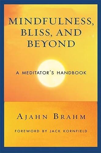 9780861712755: Mindfulness, Bliss, and Beyond: A Meditator's Handbook