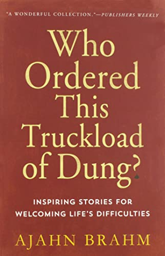 9780861712786: Who Ordered This Truckload of Dung?: Inspiring Stories for Welcoming Life's Difficulties