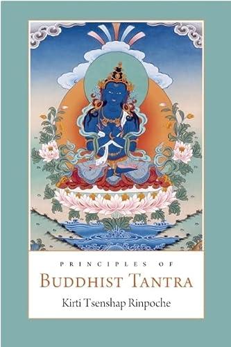 9780861712977: Principles of Buddhist Tantra