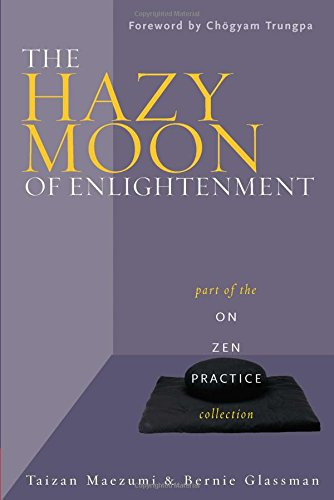 9780861713141: The Hazy Moon of Enlightenment: Part of the On Zen Practice collection