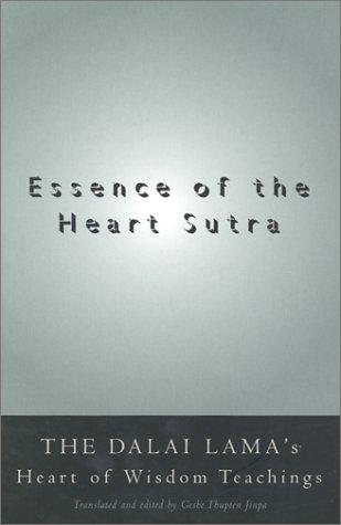 9780861713189: Essence of the Heart Sutra: The Dalai Lama's Heart of Wisdom Teachings