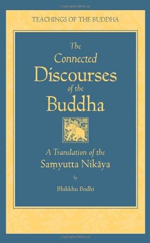 9780861713318: The Connected Discourses of the Buddha: A Translation of the Samyutta Nikaya