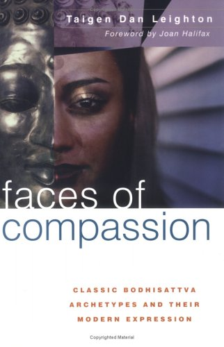 9780861713332: Faces of Compassion: Classic Bodhisattva Archetypes and Their Modern Expression