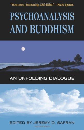 9780861713424: Psychoanalysis and Buddhism: An Unfolding Dialogue