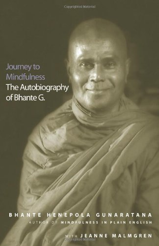 9780861713479: Journey to Mindfulness: The Autobiography of Bhante G.