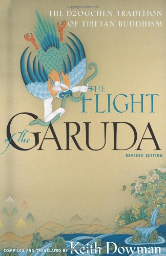 FLIGHT OF THE GARUDA: Dzogchen Teachings Of Tibetan Buddhism (reissue)