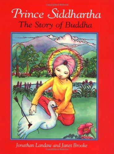 Prince Siddhartha: The Story of Buddha: Jonathan Landaw