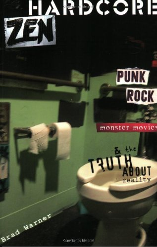 9780861713806: Hardcore Zen: Punk Rock Monster Movies & the Truth About Reality