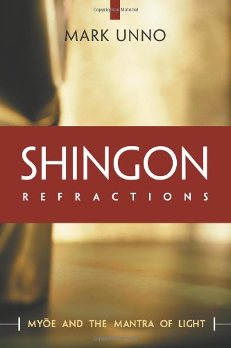 9780861713905: Shingon Refractions: Myoe and the Mantra of Light